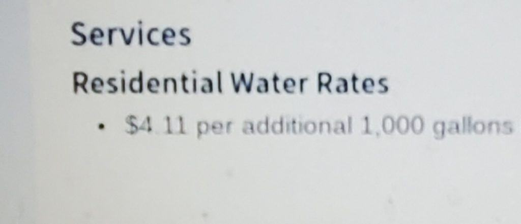 Residential water rates show to be $4.11 per 1,000 gallons of water.